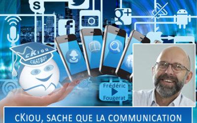 cKiou, sache que la communication est un vrai métier !