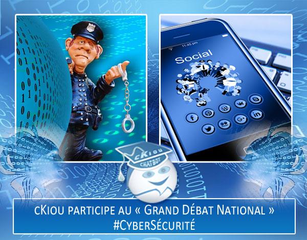 cKiou participe au « Grand Débat National » sur le thème de la #CyberSécurité