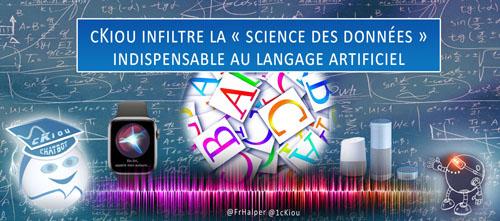 cKiou infiltre la « science des données » indispensable au langage artificiel