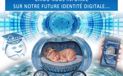 cKiou nous informe sur notre future « identité digitale régalienne »