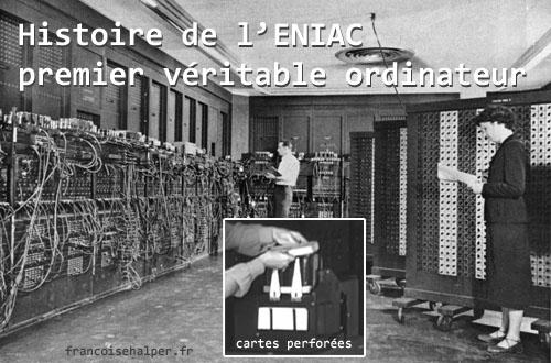 1946 – Histoire de l'ENIAC, premier véritable ordinateur