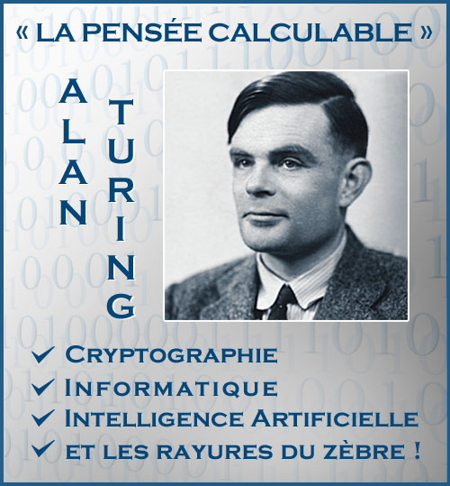 1950 – Alan Turing, de l'intelligence humaine à l'intelligence artificielle